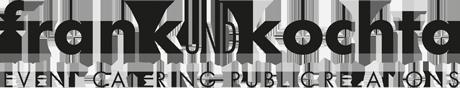 Frank und Kochta GmbH - Catering, Events und Promotion